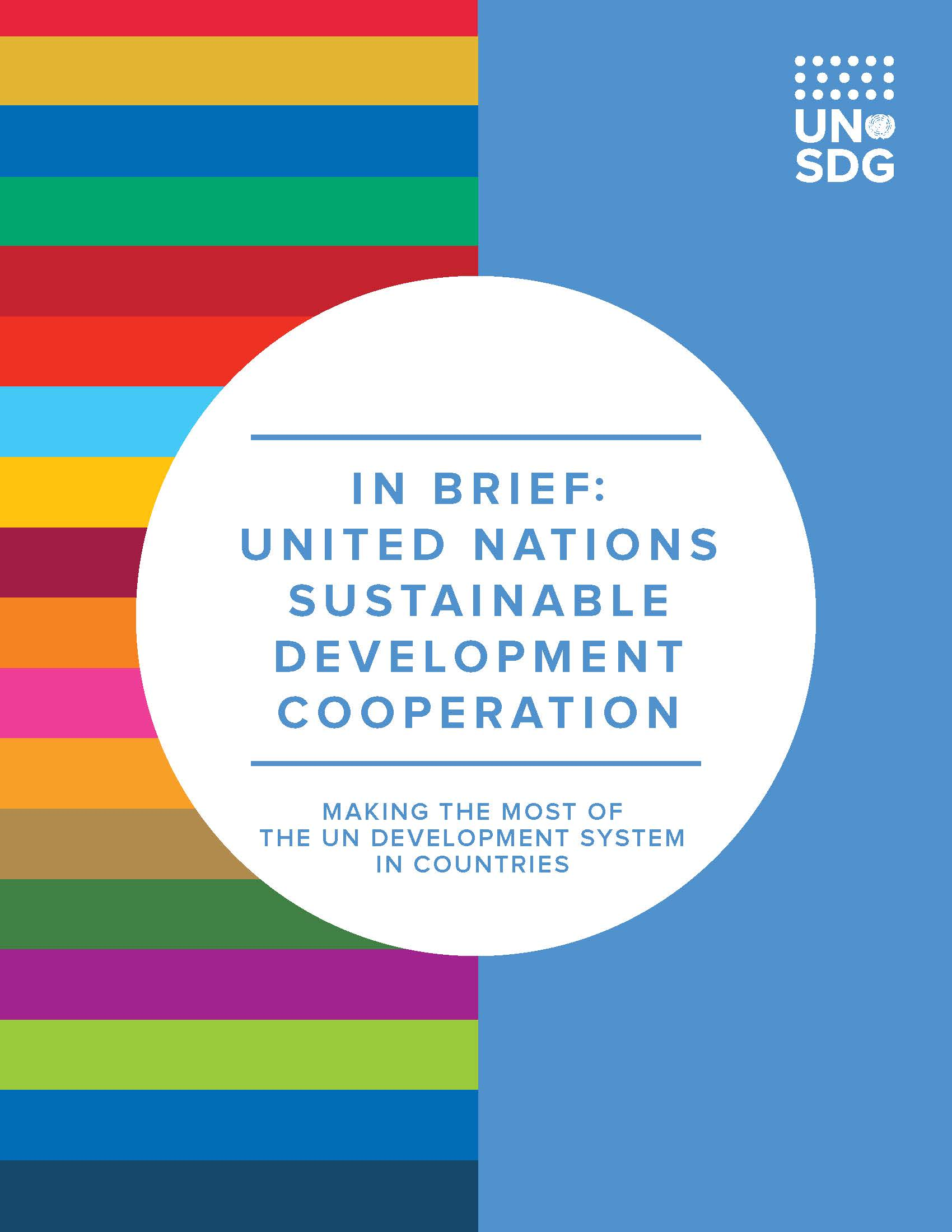 United nations sustainable development cooperation: Making the most of the UN development system in countries
